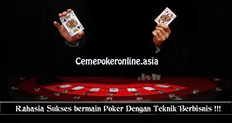 Teknik-Rahasia-Bermain-Poker-Dengan-Berbisnis